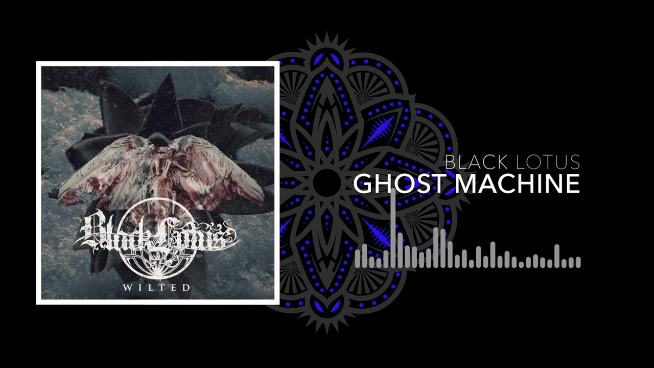 Black Lotus - Ghost Machine - YouTube