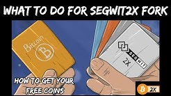 Segwit2X   what to do for the fork!