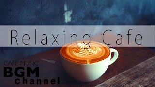 Bossa Nova Music - Relaxing Cafe Music - Smooth Jazz Music - Study & Work Music