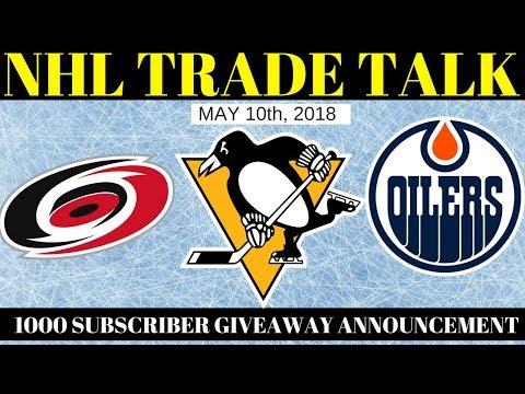 NHL Trade Rumours 2018 - Penguins, Oilers & Hurricanes