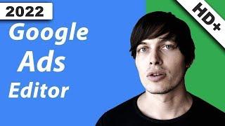Google Adwords Editor Tutorial