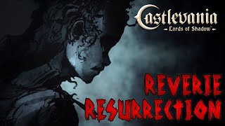 Castlevania: Lords of Shadow - Reverie and Resurrection (22/10/19)