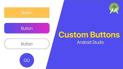 Custom Buttons Design - Android Studio Tutorial