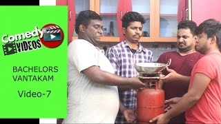 BACHELORS VANTAKAM || Comedy Videos - Video #7 - by Ravi Ganjam
