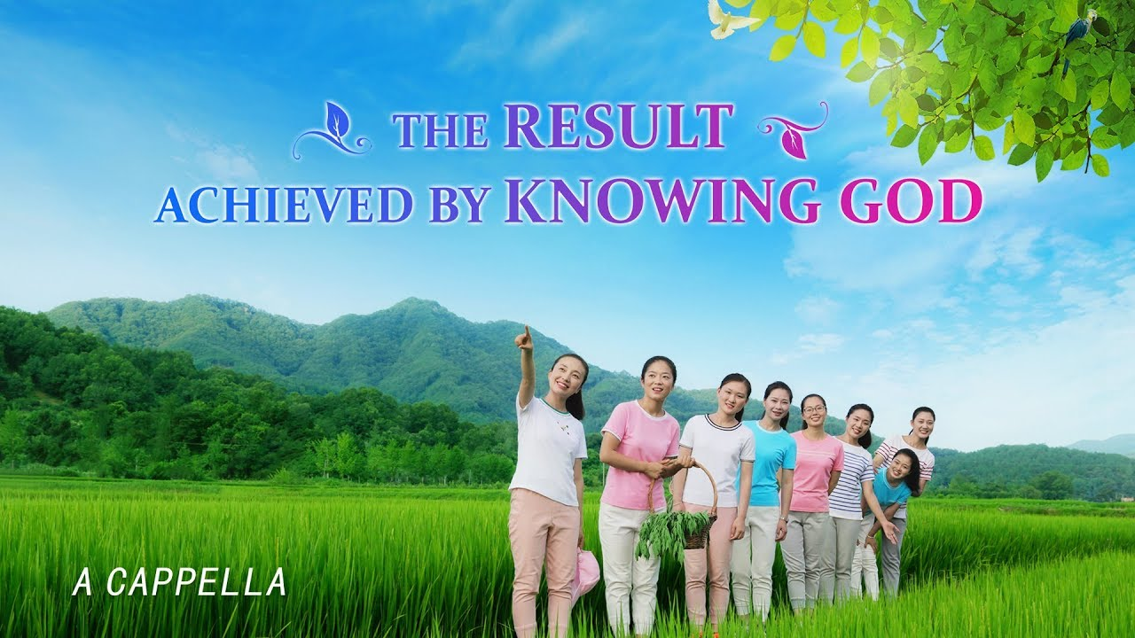 "Christian Music Video | ""The Result Achieved by Knowing God"" (A Cappella)"