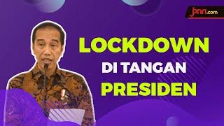Kebijakan Lockdown Hanya Ada di Pemerintah Pusat - JPNN.com