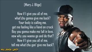 50 Cent - All of Me ft. Mary J. Blige (Lyrics)