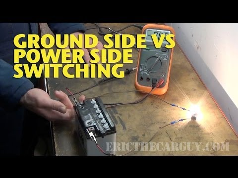 Ground Side vs Power Side Switching -EricTheCarGuy