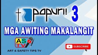PAPURI 3 - MGA AWITING MAKALANGIT [FULL ALBUM]