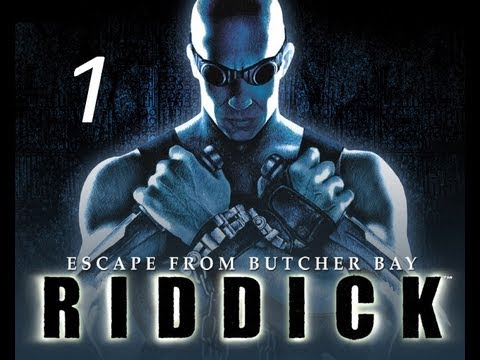 The Chronicles of Riddick: Escape from Butcher Bay серия 1