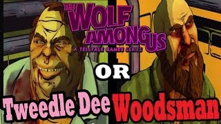 """The Wolf Among Us: EPISODE 2 INTERROGATE The Woodsman or Tweedle Dee """"Alternate Choices"""""""