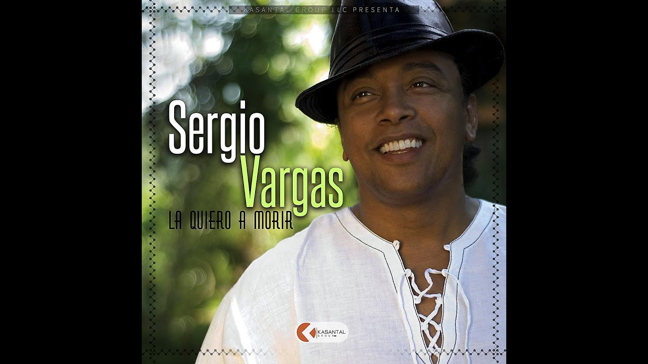 Sergio Vargas - What's You Name?