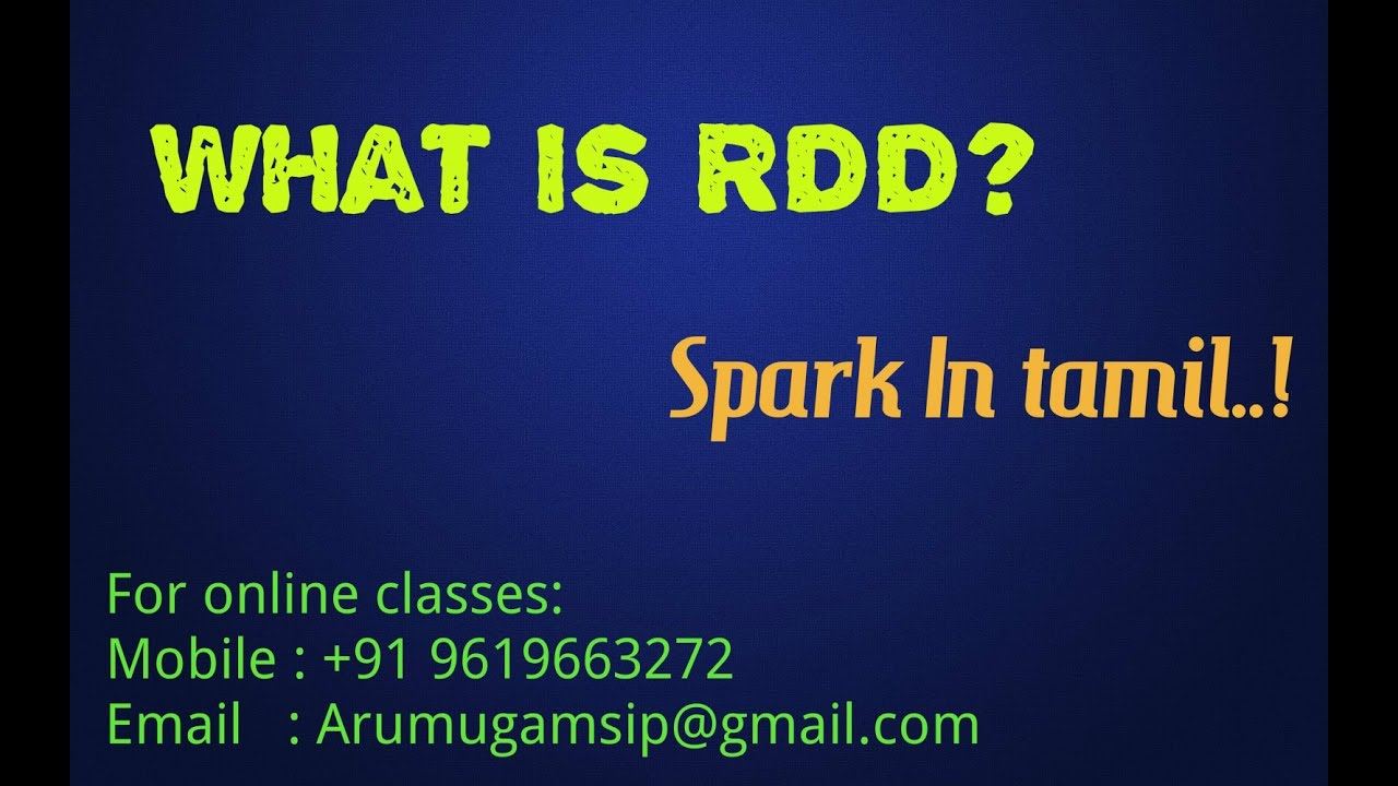 What Is In Spark >> What Is Rdd Why It Is Used In Spark Spark In Tamil 4