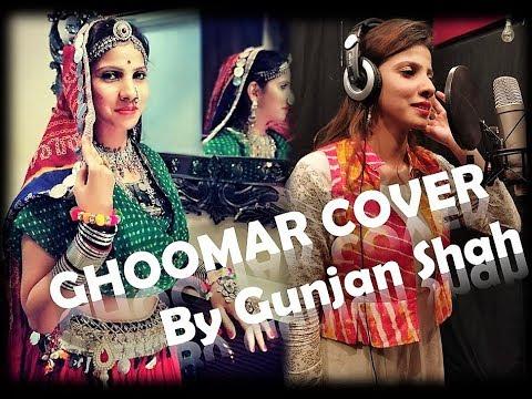 Ghoomar Cover Song|Padmavati|Gunjan Shah|Deepika Padukone|Shreya Ghoshal|Swaroop Khan