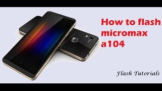 How to flash Micromax a104 flash with sp flash tools