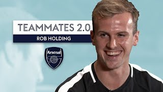 Do NOT mess with Per Mertesacker! | Rob Holding | Teammates 2.0
