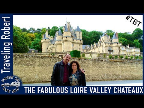 Exploring the Fabulous Loire Valley Chateaux - European Vacation Part 2