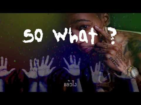 Young Wild and Free - Whiz Khalifa (lyrics) แปลไทย