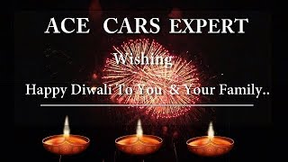 ACE Cars Expert l Diwali l Wishes 2018