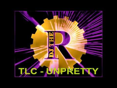 TLC   Unpretty (Don't Look Any Further Remix) 2009
