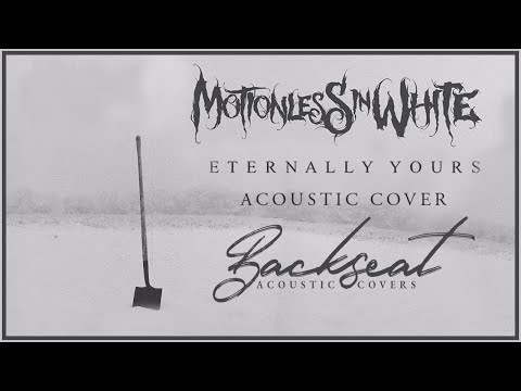 Motionless in White - Eternally Yours (Take The Backseat, Casey - Acoustic Cover)