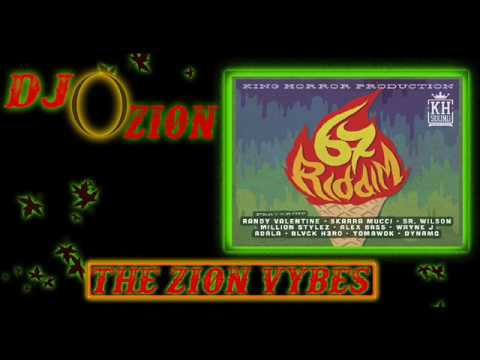 67 Riddim ✶Promo Mix April 2017✶➤King Horror Prod By DJ O. ZION