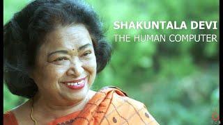Shakuntala Devi | The Human Computer  The Compilation Box Tribute