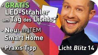 Gratis LED Strahler zum Tag des Lichts* – Smart Home Sets MyTem – Life Hack – Lichtblitz14