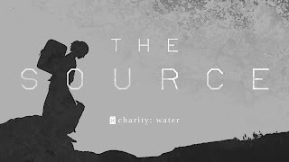 The Source | charity: water VR Video