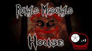 ronald mcdonald house narrated by clockworkcreeper