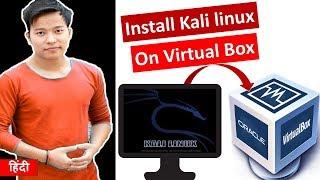 How to install Kali Linux on virtual box VM ? Virtual Box me Kali Linux install kaise kare hindi