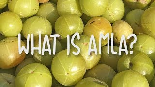 What is Amla fruit?