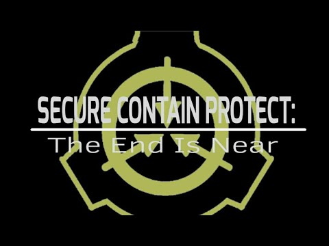 SCP: The End Is Near - SCP Animation