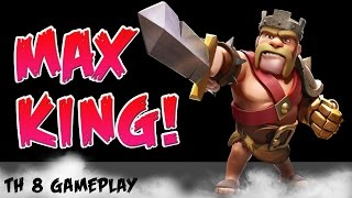"WE MAXED OUT OUR KING! ""MAX TH8 HERE WE COME"" (Clash of Clans Gameplay)"