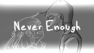 Never Enough (INCOMPLETE) // DanPlan Animatic