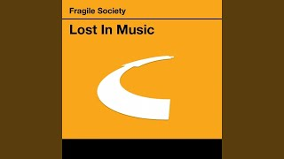 Lost In Music (Radio Mix)