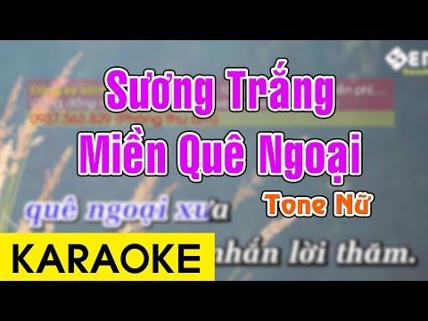 Sương Trắng Miền Quê Ngoại - Karaoke Beat    Tone Nữ