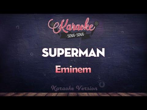 Eminem - Superman | SING SING KARAOKE