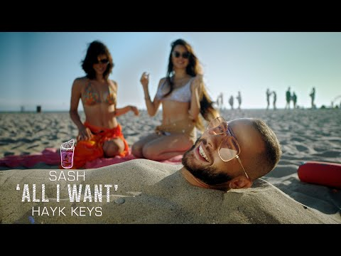 Sash - All I Want ft. Hayk Keys (2020)
