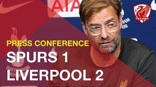 Tottenham 1-2 Liverpool   Jurgen Klopp Press Conference