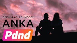 Defin ft  Asli Gundogu - Anka  Resimi