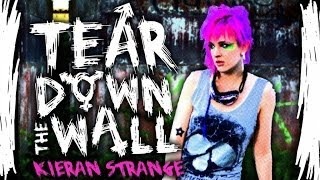 Kieran Strange - Tear Down The Wall (TV