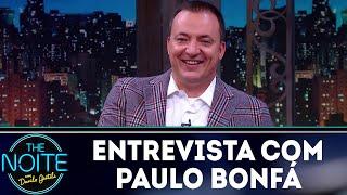 Entrevista com Paulo Bonfá   The Noite (15/06/18)