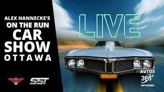 OTTAWA CAR SHOW PREVIEW; ON THE RUN WITH ALEX HANNECKE