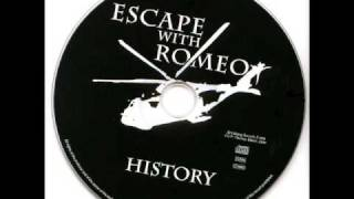 Escape With Romeo - It
