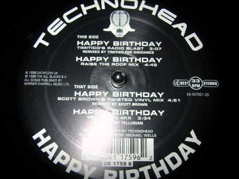 TECHNOHEAD-HAPPY BIRTHDAY (RAISE THE ROOF MIX)