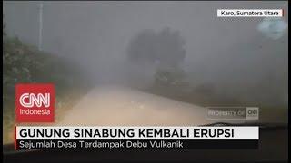 Sejumlah Desa di Sekitar Sinabung Gelap Tertutup Debu - Gunung Sinabung kembali Erupsi