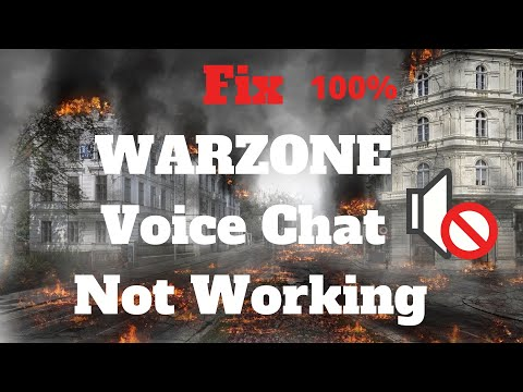 Fix Warzone Voice Chat Not Working