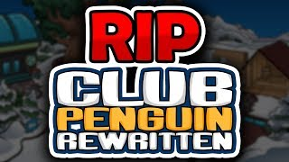 Goodbye Club Penguin Rewritten... and hello to the future!