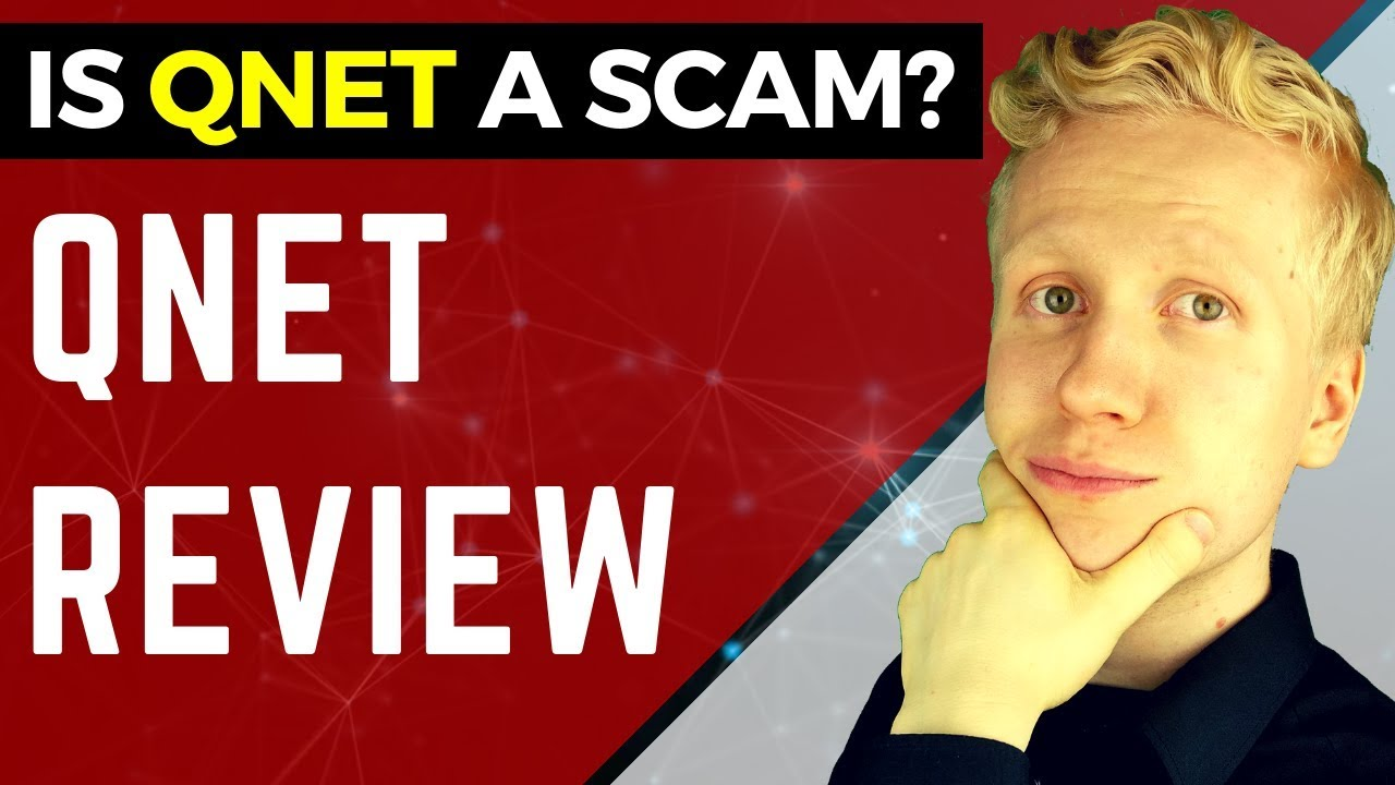 is QNet a Scam Or Legit? All Secrets Revealed! [QNET REVIEW 2019]
